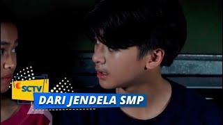 Perhatiannya Indro Tuh Bikin Hati Ria Baper! | Dari Jendela SMP Episode 116