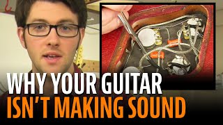 No Sound From Your Guitar? Let's Figure It Out...