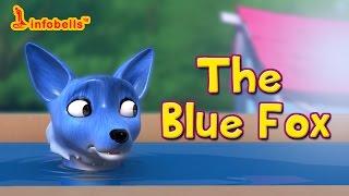 The Blue Fox | Story for Kids | Infobells