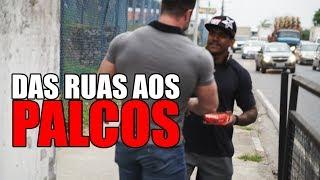O ESCOLHIDO | DAS RUAS AOS PALCOS