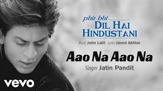 Official Audio Song | Phir Bhi Dil Hai Hindustani | Jatin Lalit | Javed Akhtar