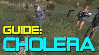 A Guide to Cholera in DayZ Standalone