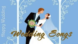 Best Wedding Songs Collection - Wedding Songs HQ