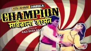 Champion - Mairala Version - Keu amare Mairala
