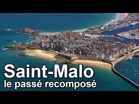 Saint Malo le passé recomposé