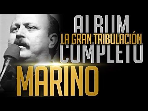 MARINO La Gran Tribulacion Album Completo Oficial