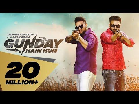 Xxx Mp4 Gunday Hain Hum Full Video Dilpreet Dhillon Feat Karan Aujla I Latest Punjabi Songs 2019 3gp Sex
