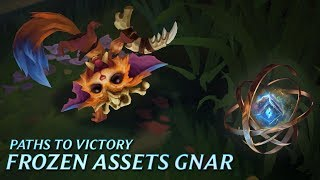 Paths to Victory: Frozen Assets Gnar - League of Legends