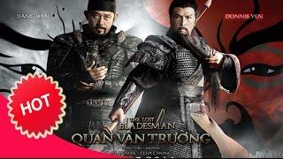 CHUNG TỬ ĐƠN - QUAN VÂN TRƯỜNG - The Lost Bladesman - Full Thuyết Minh HD