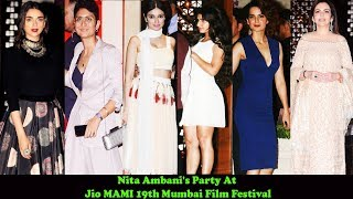 Bollywood Celebs At Nita Ambani's Party After Opening Ceremony Of Jio MAMI 19th Mumbai Film Festival