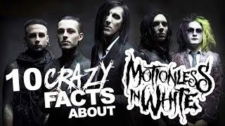 10 Crazy Facts About Motionless In White