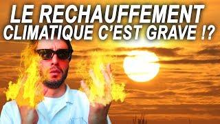C'EST GRAVE LE RÉCHAUFFEMENT CLIMATIQUE ? Vrai ou Faux #39