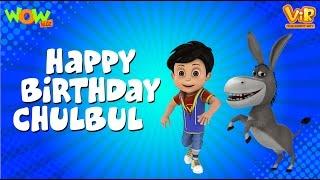 Happy Birthday Chulbul - Vir: The Robot Boy- Kid's animation cartoon series