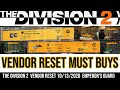 The Division 2 | Vendor Reset 10/13/2020 | Emperor's Guard | Invisible Hand | Must Buys | PVP Builds