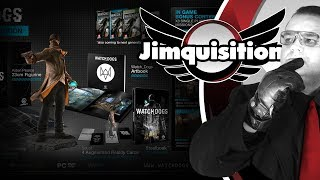 WATCH DOGS - FIVE COLLECTOR'S EDITIONS FOR ONE GAME? F*$%ING WHAT? (Jimquisition)