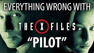 """Everything Wrong with The X-Files """"Pilot"""""""