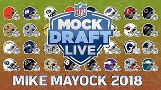 1st Rd. 2018 NFL Mock Draft | Mike Mayock | NFL