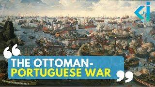 The Ottoman-Portuguese War