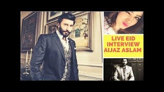 Neelam Muneer - Exclusive Eid Interview with Aijaz Aslam who shares his funny moments!