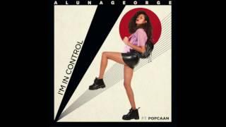 AlunaGeorge - I'm In Control ft Popcaan (HYTRiP Remix)