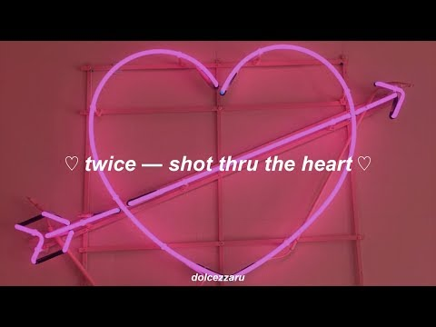 Download ✿ twice — shot thru the heart ❀ traducción al español ✿ free