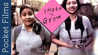 I Hate To Grow - A Story Of Two School Girls | Bangla Short Film