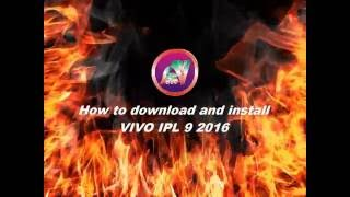 Download How to download and install VIVO IPL 9 2016 3Gp Mp4