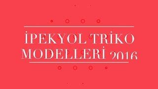 İpekyol Triko Modelleri 2016