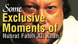 Some Exclusive Moments of Nusrat Fateh Ali Khan.