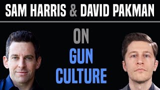Sam Harris on the Culture & Religion of Guns