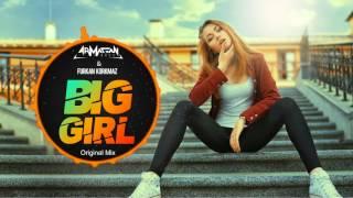 Armağan Oruç & Furkan Korkmaz - Big Girl
