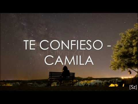 Camila Te Confieso Letra