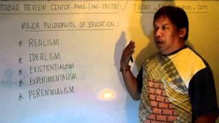 Major Philosophies of Education (LET-PRC Teachers Board Examination Tutorial)