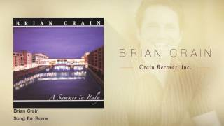 Brian Crain - Song for Rome