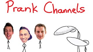Why I Hate Prank Channels