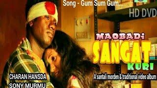 GUM SUM GUM /MAUWADI SANGAT KURI/ SANTALI HD VIDEO SONG