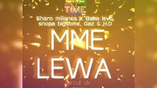 Sharo Milionea X Baba Levo, Snopa Bigsome, Gaz & H.O - Mmelewa (official Music Release 2019)