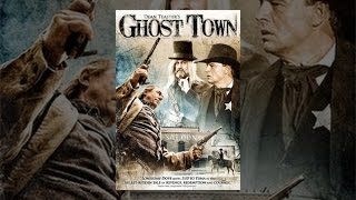 Dean Teaster's Ghost Town