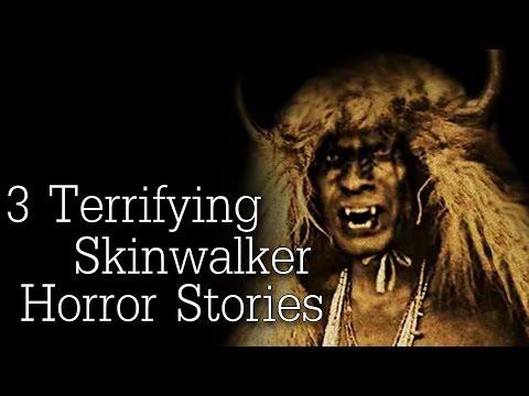 3 Terrifying Skinwalker Horror Stories