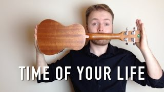 Time Of Your Life (Good Riddance) - Green Day (Ukulele Tutorial)