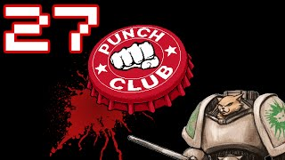 Punch Club Gameplay / Let's Play - Ending - Part 27