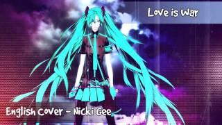 Hatsune Miku - Love is War - English Cover
