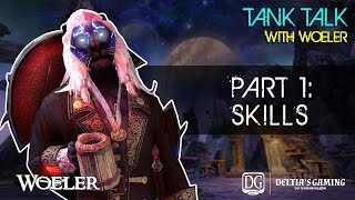 ESO Tank Talks with Woeler [Part 1 Skills]