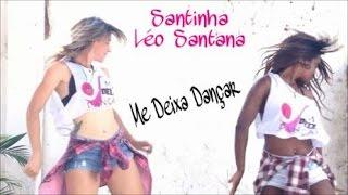 SANTINHA (ABASTECE QUE ELA DESCE) - LÉO SANTANA |COREOGRAFIA FIT DANCE|