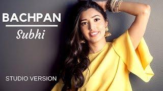 Bachpan | Subhi