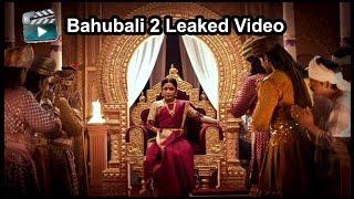 Bahubali 2 Leaked Video | Sivagami on Bahubali 2 - Must Watch