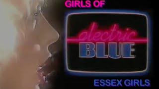 Girls of Electric Blue: Essex Girls