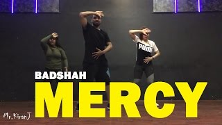 Mercy   Badshah   Kiran J   DancePeople Studios