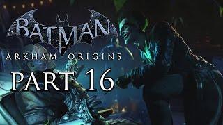 Batman: Arkham Origins Joker's Circus - HD Gameplay Walkthrough Part 16