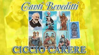 Ciccio Carere - Canti beneditti (FULL ALBUM)
